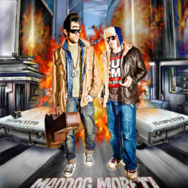 "Cover ""Maddog Moreti & Sciddabeatsky"""
